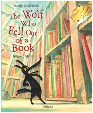Robberecht, The Wolf Who Fell Out of a Book_cover